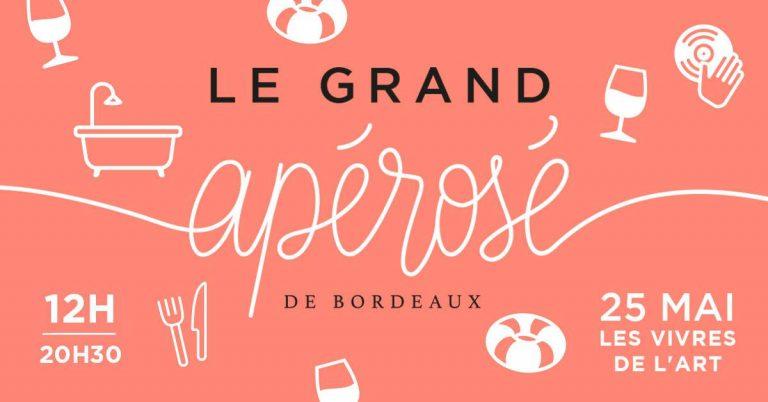 Le Grand Apérosé de Bordeaux, parce que l'été Bordelais commence ici !