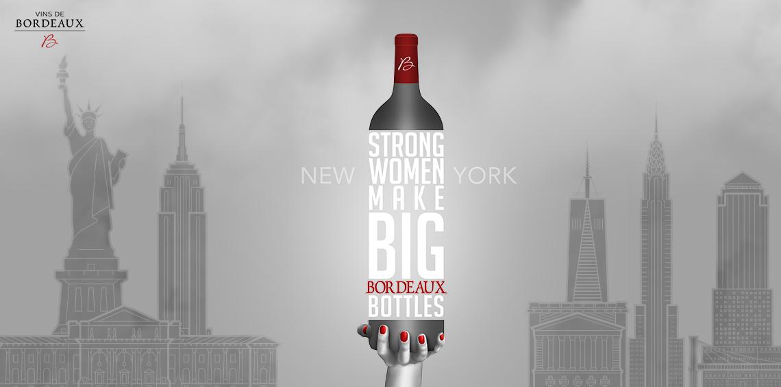 Strong Women Make Big Bordeaux Bottles