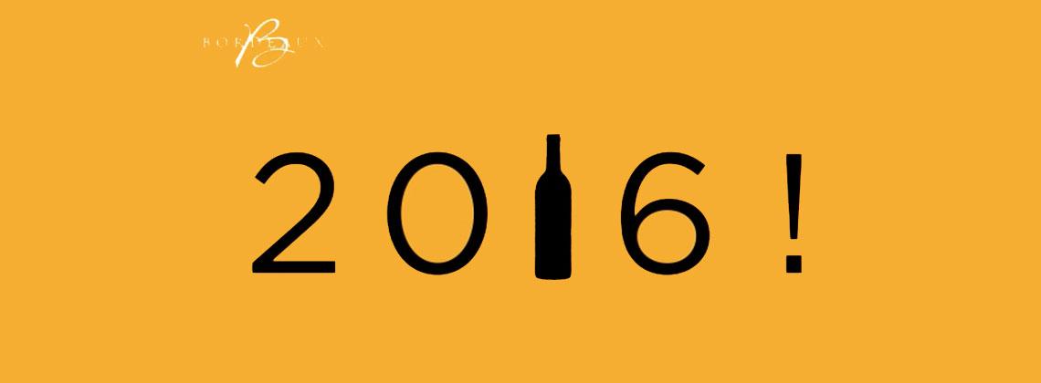 Bordeaux wijnen wenst je een gelukkig 2016