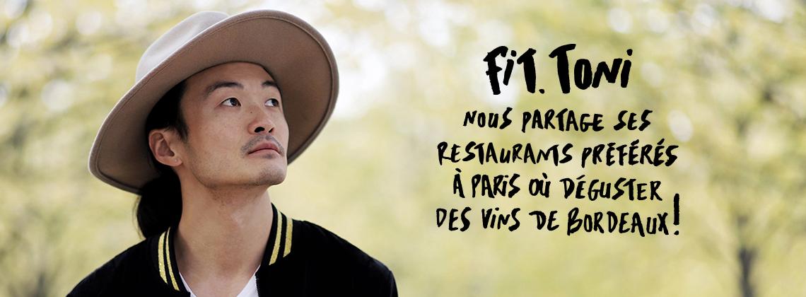 Fit.Toni nous partage ses restaurants parisiens préférés où déguster des vins de Bordeaux !